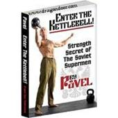 Enter the Kettlebell - Strength Secret of the Soviet Supermen